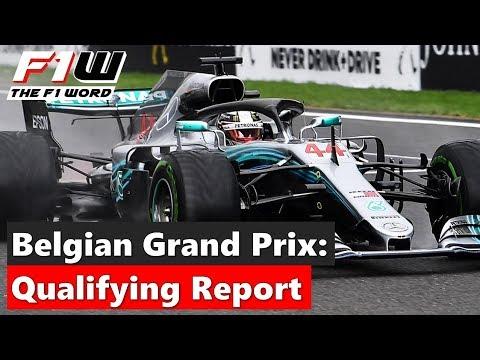 Belgian Grand Prix: Qualifying Report