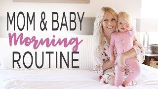 MOM & BABY MORNING ROUTINE 2018