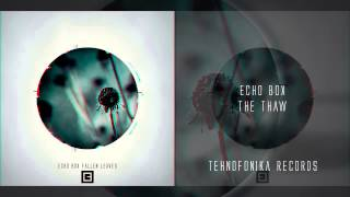 Echo Box - The Thaw
