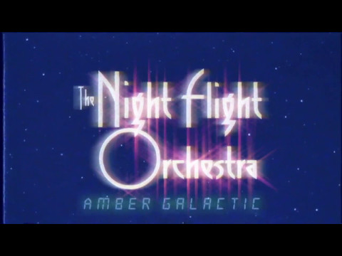 THE NIGHT FLIGHT ORCHESTRA - Amber Galactic (OFFICIAL TRACK BY TRACK)