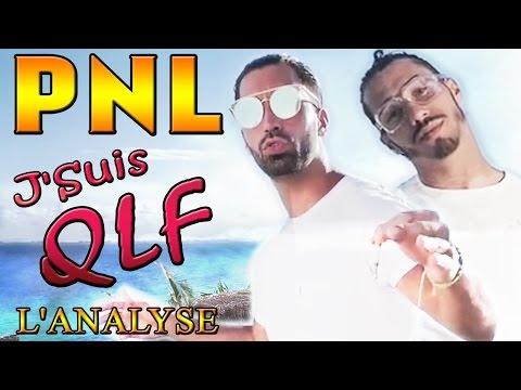 PNL - J'Suis QLF : L'ANALYSE de Legistor