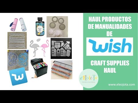 Haul productos de manualidades de Wish | ELEOJOTA00