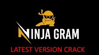 NINJAGRAM LATEST VERSION CRACKED WORKING FREE DOWNLOAD