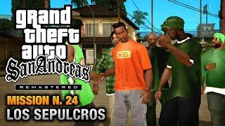 GTA San Andreas Remastered - Mission #24 - Los Sepulcros (Xbox 360 / PS3)