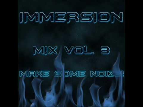 DJ Immersion Mix Vol. 3: Make Some Noize!