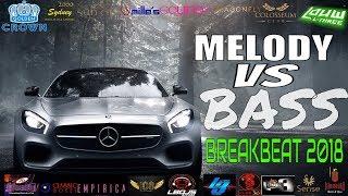 DJ TERBARU 2018 FULLBASS VS MELODY BREAKBEAT REMIX DJ LOUW L3 DUGEM SLOW