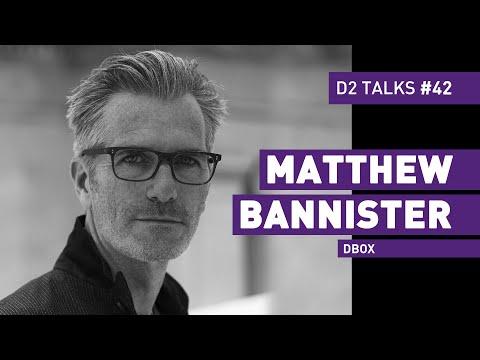 Matthew Bannister From Dbox D2 Talks 42