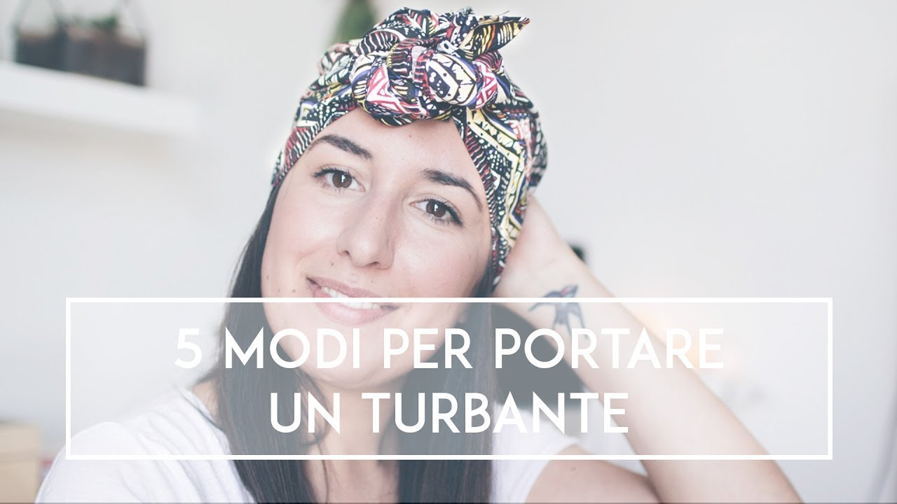 5 modi per portare un turbante  00478edd88cd