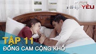 500 NHỊP YÊU tập 11 ĐỒNG CAM CỘNG KHỔ | Phim 16+ | Minh Tít - Giang Còi - Chang Cherry