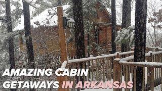 Great cabins for a getaway weekend in Arkansas