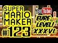 SUPER MARIO MAKER # 123 ★ Eure Level! XXXVI. [HD60] Let's Play Super Mario Maker
