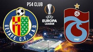 Getafe Trabzonspor FIFA 2O UEFA Avrupa LİGİ Ps4