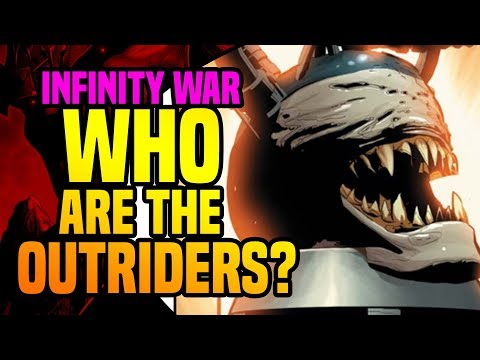 Avengers Infinity War: Who Are The Outriders?