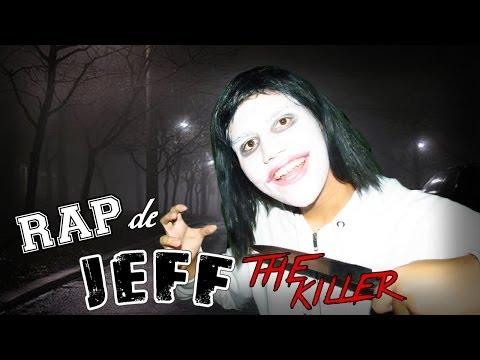 RAP DE JEFF THE KILLER (Especial Halloween 2013)