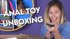 Anal Toy Unboxing