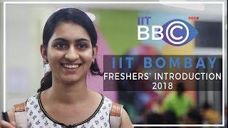 Freshers 2018 Introduction IIT Bombay