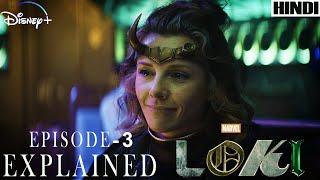 Loki Episode 3 Explained in HINDI | MARVEL | Disney + |