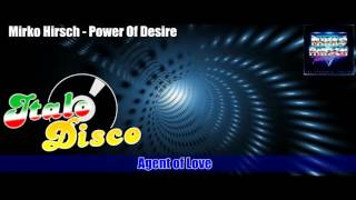 Mirko Hirsch - Power Of Desire (Italo Disco 2015)