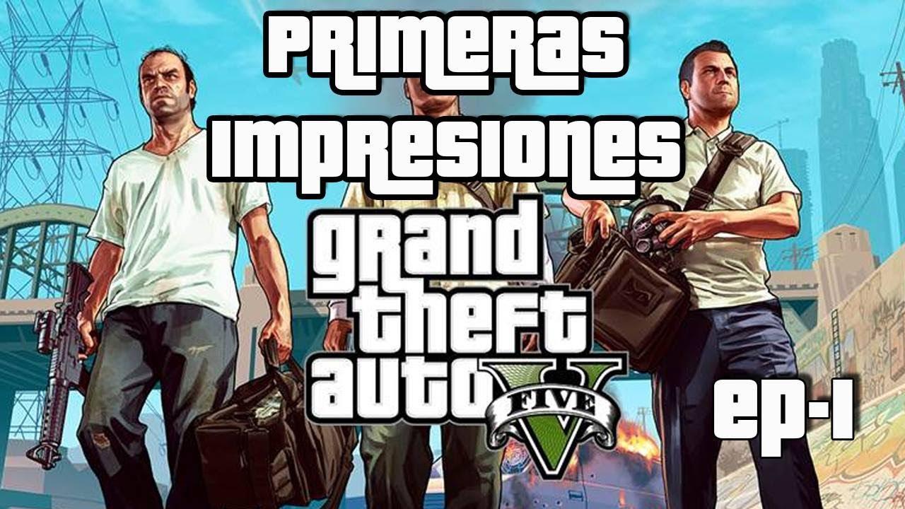 Jugando Gta 5 Primeras Impresiones De Este Epico Juego Gameplay