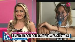 Jimena Barón con asistencia psiquiátrica