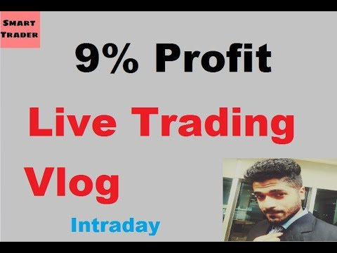 9% Profit Intraday -Live Trading Vlog by Smart Trader