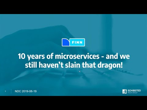 10 Years Of Microservices At FINN.no - And We Still Haven't Slain That Dragon! - Henning Spjelkavi