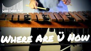 Where Are Ü Now (Marimba Pop Cover) - Jack Ü ft. Justin Bieber