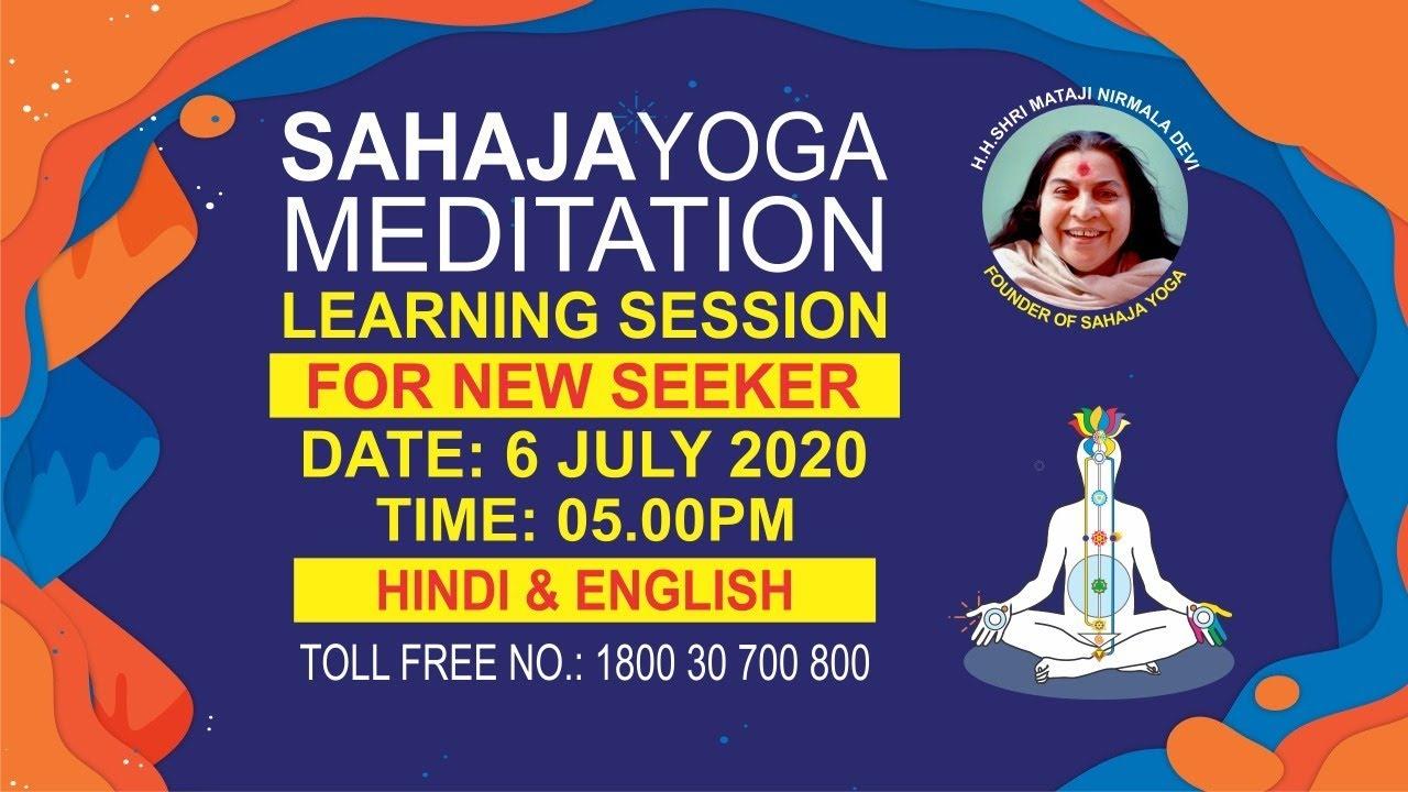 06 July |  05:00 PM | Sahajayoga Meditation Learning | Hindi & English