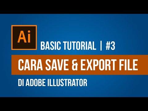 cara-singkat-belajar-adobe-illustrator-|-cara-save-&-export-file-di-adobe-illustrator