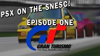 Will it play? PSX on the SNES Classic | Gran Turismo | EP01