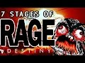 watch he video of THE 7 STAGES OF RAGE!!! (NSFW) Destiny - Trials (RAGE) Of Osiris