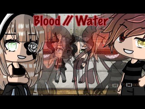 Blood // Water - GLMV - Part 2 Of 'Walls Could Talk' - Warning: Flashing Lights