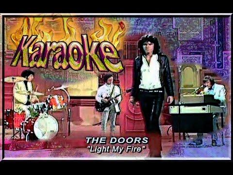 The Doors * Karaoke Of Light My Fire & The Doors * Karaoke Of Light My Fire - YouTube