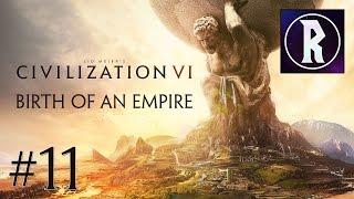 Civilization VI: Birth of an Empire #11 - A Trade Empire