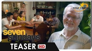 [TEASER] 'Seven Sundays' | Ronaldo, Dingdong, Enrique, Cristine, and Aga