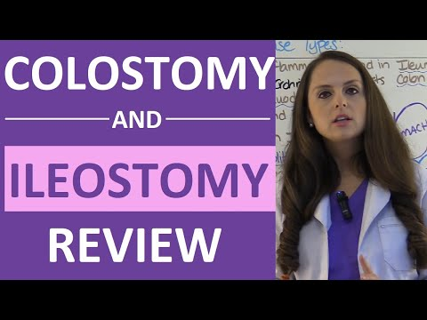 Colostomy and Ileostomy Nursing Care | Types of Ostomies NCLEX | Ileostomy vs Colostomy