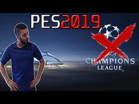 PES 2019  No Champions League Anymore!!