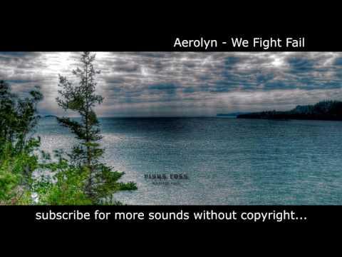 Aerolyn - We Fight Fail_Rock Sin Copyright