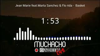 Jean Marie feat. Marta Sanchez & Flo rida Basket