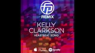 Kelly Clarkson - Heartbeat Song (Frank Pole Remix)