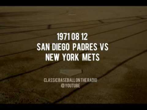 1971 08 12 San Diego Padres vs New York Mets Radio Broadcast