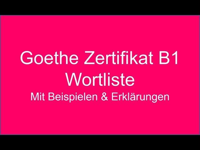 Goethe Zertifikat B1 Wortliste B1 German Vocabulary Part 1 Youtube