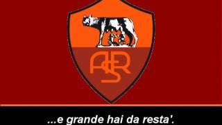 Inno A.S Roma (Testo) - Himno de A.S Roma (Letra)