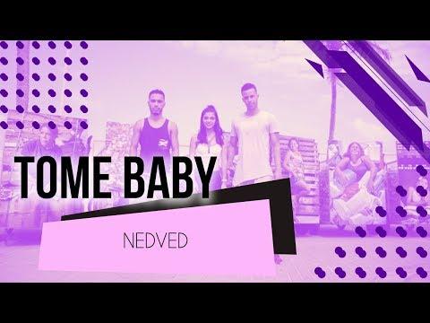 Tome Baby - Nedved  Coreografia - SóRit