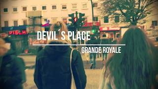 GRANDE ROYALE - DEVIL'S PLACE (Official Video)