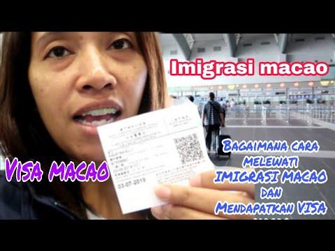 Bagaimana cara melewati IMIGRASI MACAO dan mendapatkan VISA MACAO