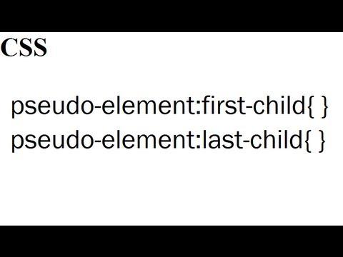 CSS Pseudo-element: First-child Last-child