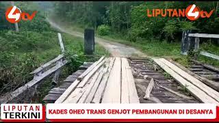 @Liputan4, Kades Oheo Trans Genjot Pembangunan Di Desanya