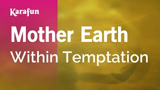 Karaoke Mother Earth - Within Temptation *