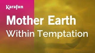 Karaoke Mother Earth - Within Temptation *